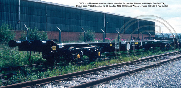 GMC92519 PFA 60t Greater Manchester Container flat, Sambre & Meuse VNH1 bogie Tare 20-000kg Design code PF007B Contract no. 88 Standard 1982 @ Standard Wagon Heywood 82-07-18 © Paul Bartlett [1w]