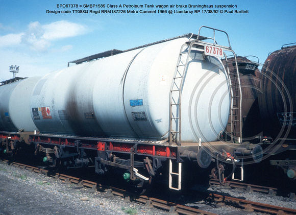 BPO67378 = SMBP1589 Class A Petroleum Tank wagon air brake Design code TT088Q Regd BRM187226 Metro Cammel 1966 @ Llandarcy BP 92-08-17 © Paul Bartlett w - Copy
