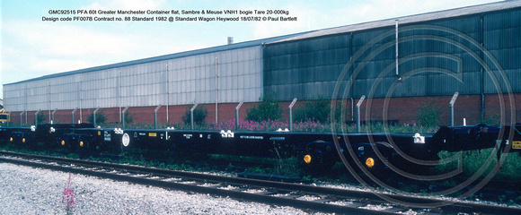 GMC92515 PFA Greater Manchester Container flat, Sambre & Meuse VNH1 bogie Design code PF007B Contract no. 88 Standard 1982 @ Standard Wagon Heywood 82-07-18 © Paul Bartlett [4w]