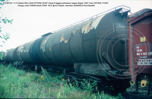 STL85734 = E G Steele 904 Class B lagged petroleum wagon Bogie Y25C Design code TD005A Built CFMF 1972 @ EG Steele, Hamilton 89-08-02 © Paul Bartlett w