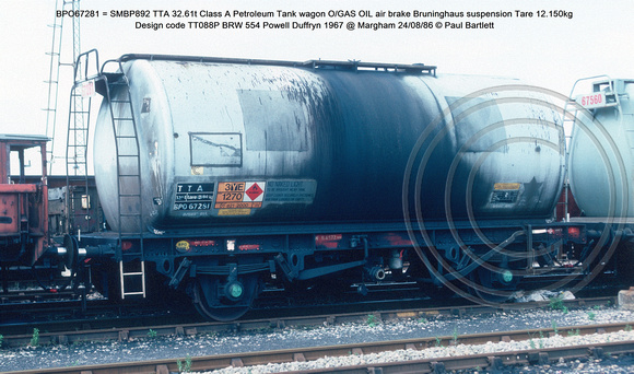 BPO67275 = SMBP876 TTB 32.6t Class A Petroleum Tank wagon air brake vacuum pipe removed Design code TT088P BRW 538 Powell Duffryn 1967 @ Margham 86-08-24 © Paul Bartlett w