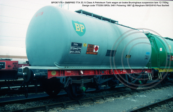 BPO67179 = SMBP663 33.1t Class A Petroleum Tank wagon air brake Design code TT026X BRSc 3461 Pickering 1967 @ Margham 91-03-09 © Paul Bartlett w