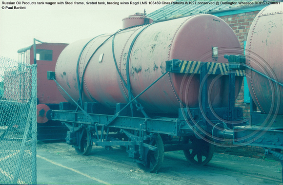 Russian Oil Products tank wagon Regd LMS 103469 conserved @ Darlington Whessoe DRPS 91-08-17 © Paul Bartlett [1w]
